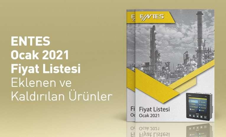 ENTES Ocak 2021 Fiyat Listesi - Eklenen ve Kaldırılan Ürünler
