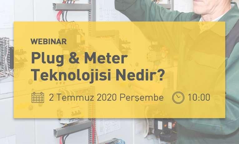 Webinar: Plug & Meter Teknolojisi Nedir?